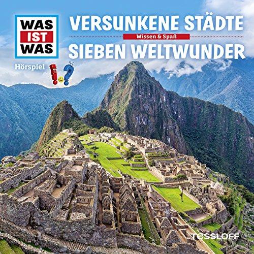Versunkene Städte / Sieben Weltwunder (Was ist Was 23) Titelbild