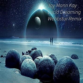 Lucid Dreaming (Webbstur Remix)