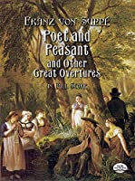Supp?: Poet and Pleasant and Other Great Overtures in Full Score