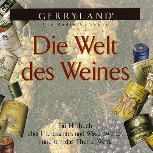 Die Welt des Weines