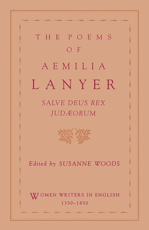 マット見込みスプーンThe Poems of Aemilia Lanyer: Salve Deus Rex Judaeorum (Women Writers in English 1350-1850)