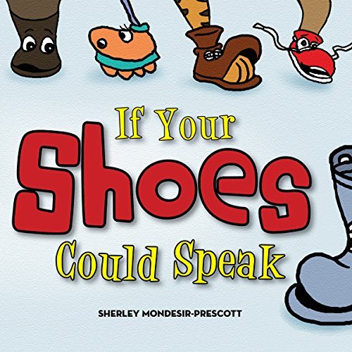 If Your Shoes Could Speak cover art