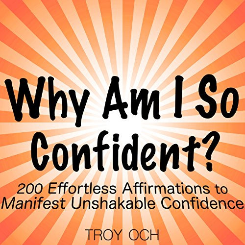 Why Am I So Confident? Audiobook By Troy Och cover art