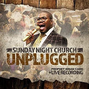 Sunday Night Church: Unplugged (Live)