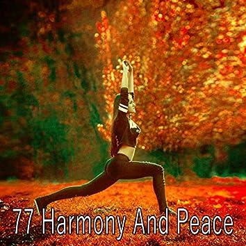 77 Harmony and Peace