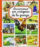 Diccionario Por Imágenes De La Granja (Diccionario Por Imagenes/ Picture Dictionary)