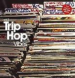 Trip-Hop Vibes Vol 2 (2 LP)