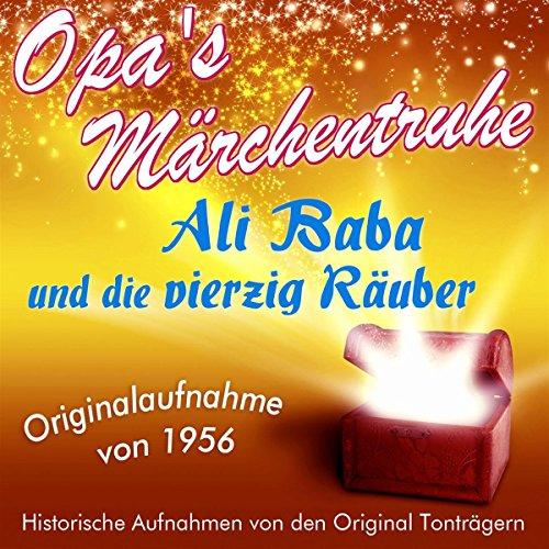 Ali Baba und die vierzig Räuber (Opa's Märchentruhe) Titelbild