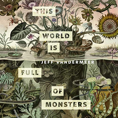 This World Is Full of Monsters audiobook cover art