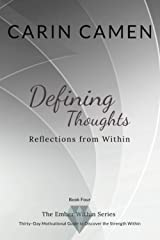 Defining Thoughts: Reflections From Within (The Ember Within) Paperback