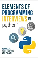 Elements of Programming Interviews in Python: The Insiders' Guide Paperback