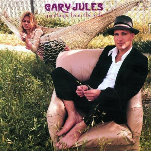 Greetings From the Side by Gary Jules (1998-08-04)