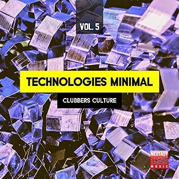 Technologies Minimal, Vol. 5 (Clubbers Culture)