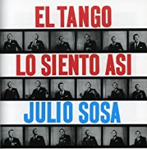 El Tango Lo Siento Asi by Julio Sosa (2006-05-16)
