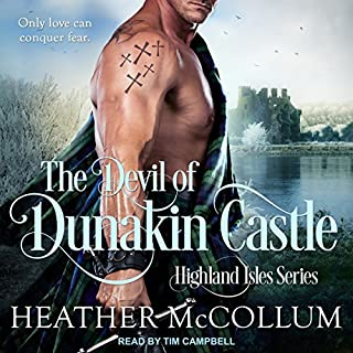 The Devil of Dunakin Castle     Highland Isles series, Book 4              By:                                                                                                                                 Heather McCollum                               Narrated by:                                                                                                                                 Tim Campbell                      Length: 6 hrs and 50 mins     95 ratings     Overall 4.6