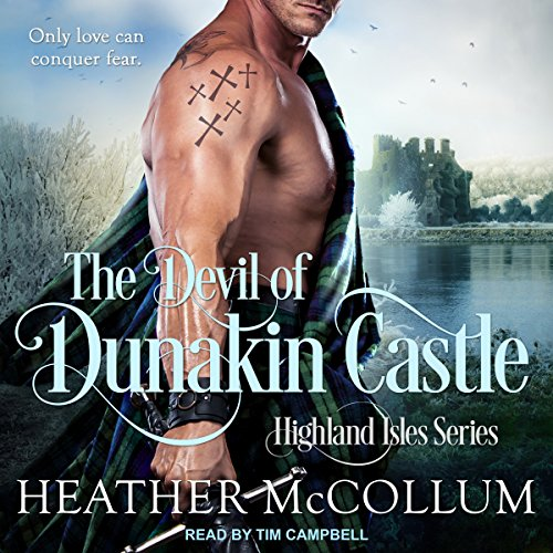 The Devil of Dunakin Castle     Highland Isles series, Book 4              By:                                                                                                                                 Heather McCollum                               Narrated by:                                                                                                                                 Tim Campbell                      Length: 6 hrs and 50 mins     8 ratings     Overall 5.0