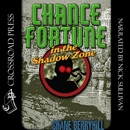 Chance Fortune in the Shadow Zone audiobook cover art