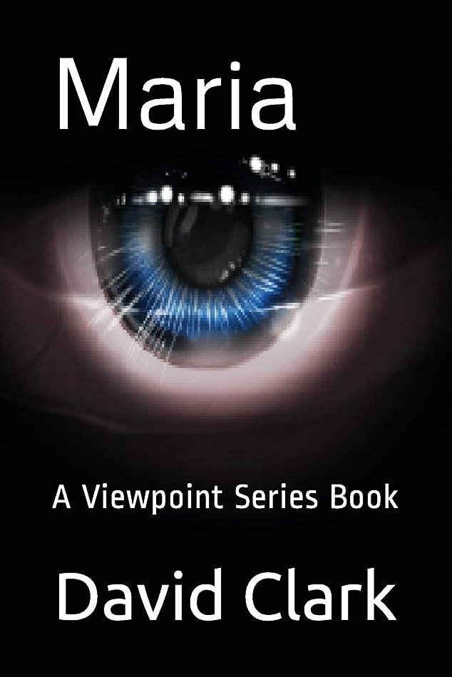 せっかち引くウェイターMaria: A Viewpoint Series Book