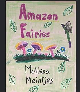 Amazon Fairies Trilogy: Illustrated