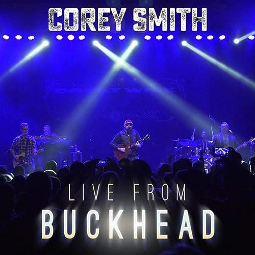 Live from Buckhead [Explicit]