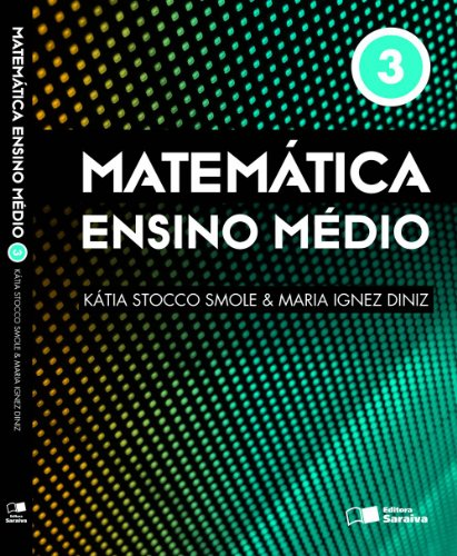 Matemática - Ensino médio - Volume 3