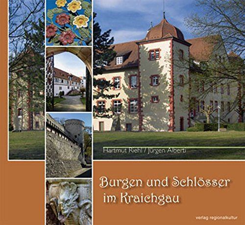 Burgen und Schlösser im Kraichgau