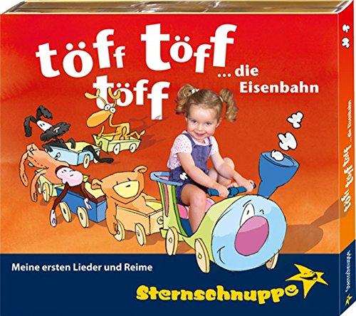 Töff töff töff ... die Eisenbahn: Lieder, Reime und Fingerspiele für Babys und Kleinkinder (Meine ersten Lieder und Reime)