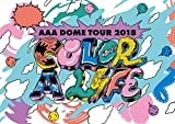 AAA DOME TOUR 2018 COLOR A LIFE(初回生産限定)[AVZD-92763][Blu-ray/ブルーレイ]