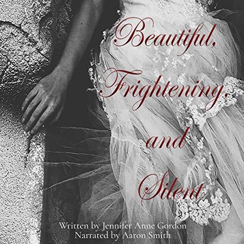 Beautiful, Frightening, and Silent Titelbild