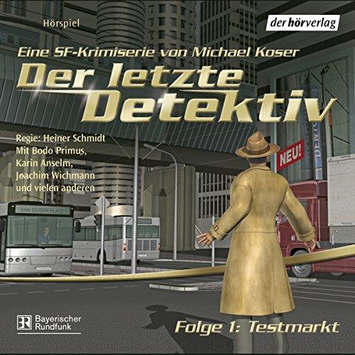 Testmarkt (Der letzte Detektiv 1) Titelbild