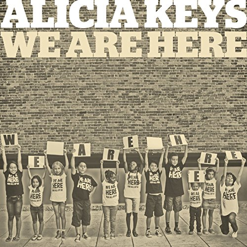 Alicia Keys – We Are Here