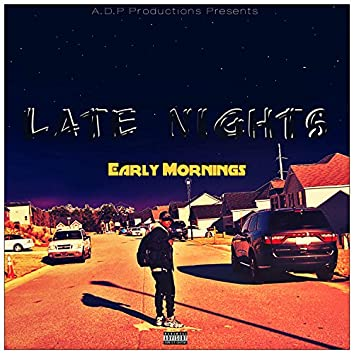 Late Nights Early Mornings (Deluxe Version)