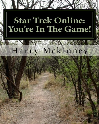 Star Trek Online: You're in the Game!