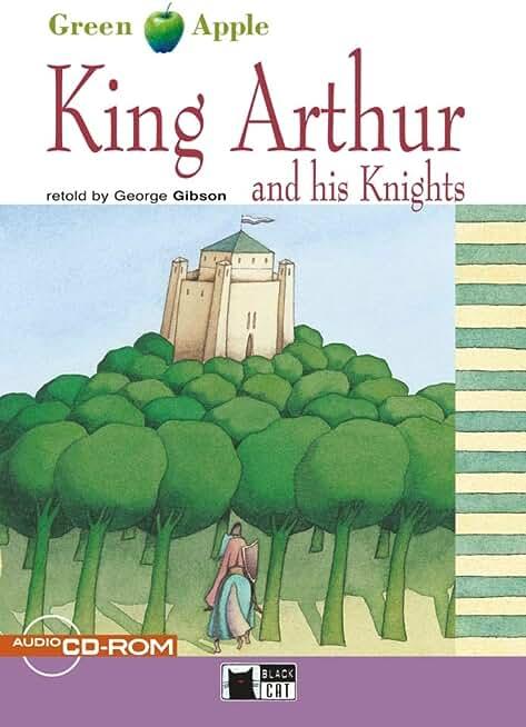 King Arthur and his Knights: Englische Lektre fr das 4. und 5. Lernjahr. A2/B1