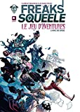Freaks Squeele, le jeu d'aventures - Livre de base