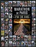 30 ans de marathon de Paris