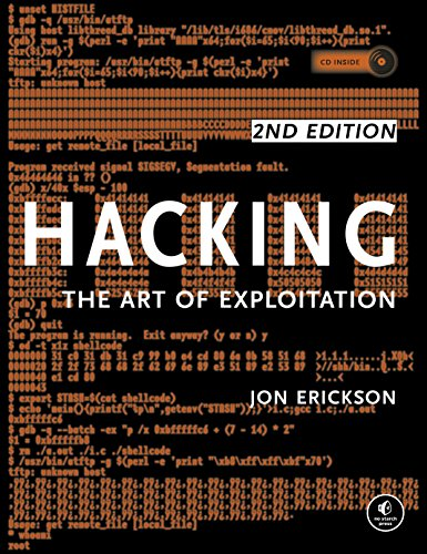 Hacking: The Art of Exploitation, 2nd Edition (English Edition)