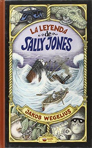 La leyenda de Sally Jones (SUSHI BOOKS CASTELLANO)