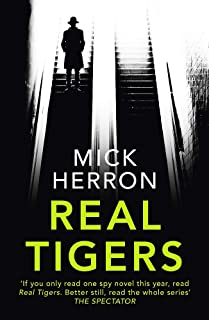 Real Tigers: Slough House Thriller 3