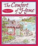 The Comfort of Home: Multiple Sclerosis Edition: An Illustrated Step-by-step Guide for Multiple Sclerosis Caregivers - Maria M. Meye