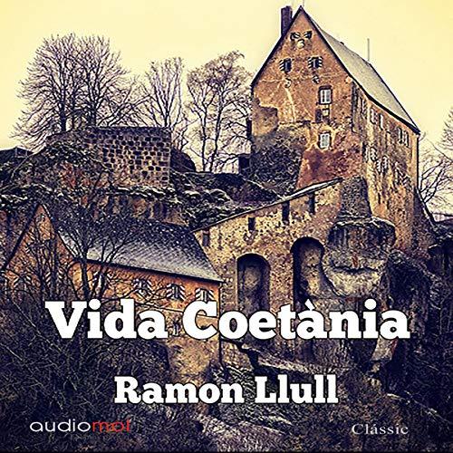 Vida coetánia [A Contemporary Life] (Audiolibro en Catalán) audiobook cover art