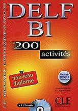 DELF B1 Nouveau diplôme. 200 activités. Mit CD-ROM