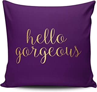 WEINIYA Home Decoration Throw Pillow Case 22X22 Inch Gold Hello Gorgeous Purple Square Custom Pillowcase Cushion Cover Double Sided Printed (Set of 1)