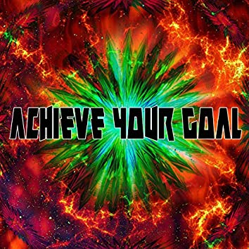 Achieve Your Goal