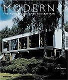 Modern: The Modern Movement In Britain