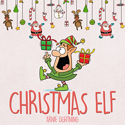 Children's Book: The Christmas Elf cover art