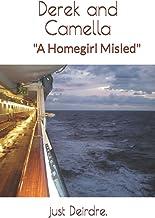 "Derek and Camella: ""A Homegirl Misled"" (Sorted Vacations)"
