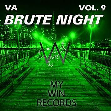 Brute Night, Vol. 9