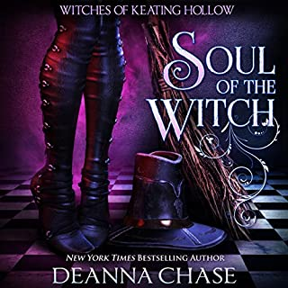 Soul of the Witch     Witches of Keating Hollow, Volume 1              By:                                                                                                                                 Deanna Chase                               Narrated by:                                                                                                                                 Gabra Zackman                      Length: 6 hrs and 12 mins     132 ratings     Overall 4.3