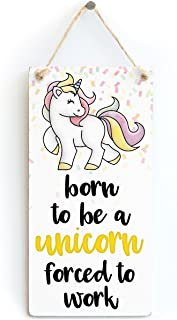 Meijiafei Born to be a Unicorn Forced to Work - Cute Little Unicorn Bedroom Sign Gifts for Girls 10